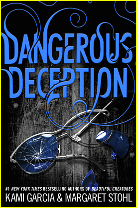 Read The First THREE Chapters of 'Dangerous Deception' by Kami Garcia & Margaret Stohl! (Exclusive)