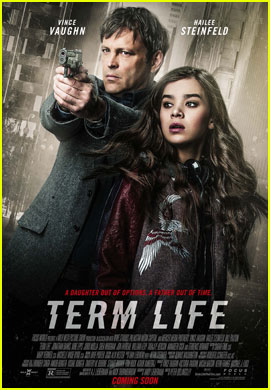 Hailee Steinfeld Looks Scared Yet Gorgeous on New 'Term Life' Poster