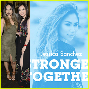 Jessica Sanchez Officially Debuts 'Stronger Together' - Listen Here!