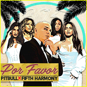 Fifth Harmony Drops 'Por Favor' with Pitbull - Listen & Download Now!