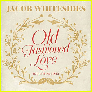 Jacob Whitesides Releases New Christmas Song: 'Old Fashioned Love (Christmas Time) - Listen Now!