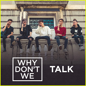 Why Don't We Drop New Song 'Talk' - Listen & Download Here!