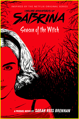 'Chilling Adventures of Sabrina' Gets YA Prequel Novel, Due Out This Summer