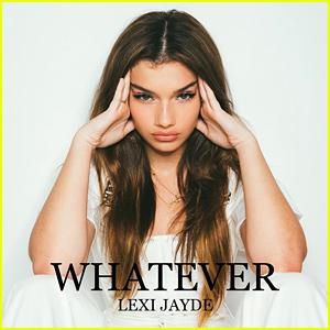 Lexi Jayde Drops First Original Song 'Whatever' - Listen Here!