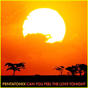 Pentatonix Release New Arrangement of 'Can You Feel The Love Tonight' From 'The Lion King'