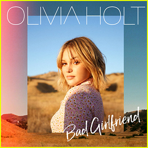 Olivia Holt Debuts New Single & Video For 'Bad Girlfriend' - Watch Here!